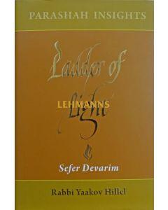Ladder of Light - Parashah Insights on Sefer Devarim