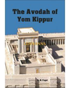 The Avodah of Yom Kippur paperback