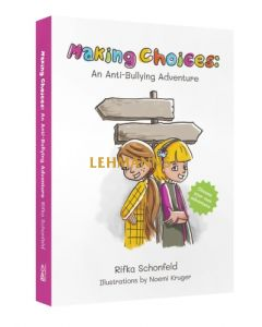 Making Choices - An Anti-Bullying Adventure