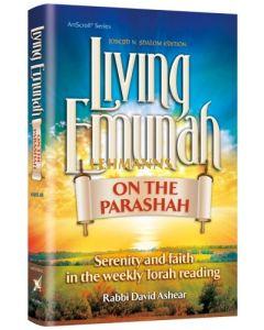 Living Emunah on the Parashah