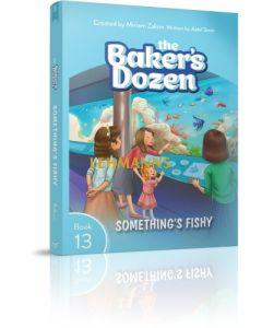 The Baker's Dozen #13 Something's Fishy