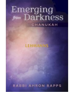 Emerging From Darkness: Chanukah