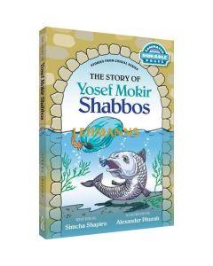 Yosef Mokir Shabbos