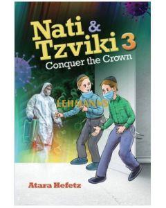 Nati & Tzviki 3 - Conquer the Crown