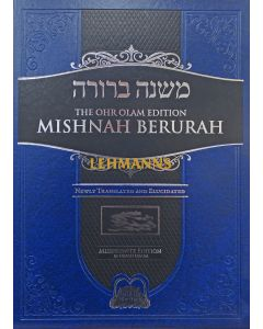 Ohr Olam Mishnah Berurah 1A - Large Simanim 1-24