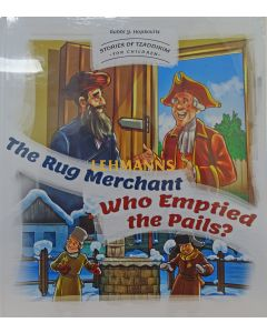 The Rug Merchant/Who Emptied the Pails?