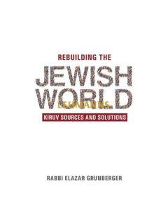 Rebuilding The Jewish World