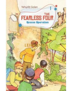 The Fearless Four Rescue Operation Volume 1