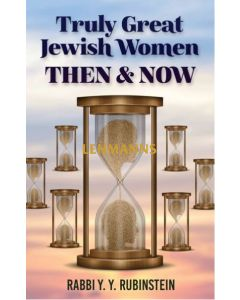 Truly Great Jewish Women - Then & Now