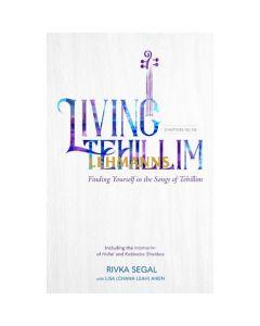 Living Tehillim Volume 4