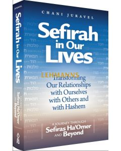 Sefirah in our Lives - Transforming our Relationships