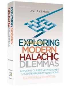 Exploring Modern Halachic Dilemmas
