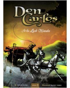 Don Carlos At the Last Minute (Comic Book) Vol 3