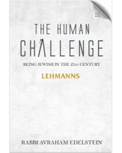 The Human Challenge - Being Jewish In The 21st Century