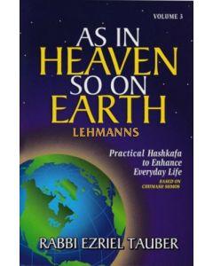 As In Heaven So On Earth Volume 3