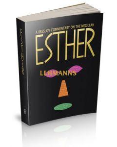 A Breslov Commentary on the Megillah, Esther