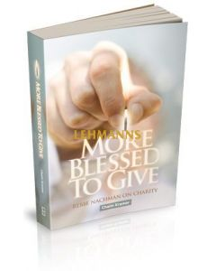 More Blessed to Give: Rebbe Nachman on Charity - Paperback