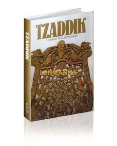 Tzaddik - A Portrait Of Rebbe Nachman