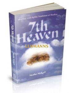 Seventh Heaven: Shabbat With Rebbe Nachman of Breslov