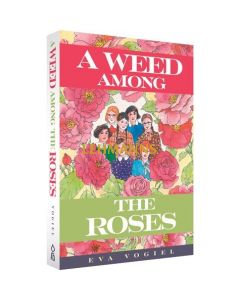 A Weed Among the Roses - Paperback