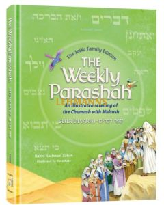 The Weekly Parashah – Sefer Devarim - Jaffa Family Edition