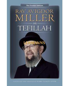 Rav Avigdor Miller on Tefillah