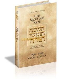 Rebbe Nachman's Torah: Shemot and Vayikra
