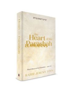 The Heart of the Parashah