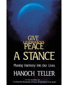 Feldheim: Give Peace a Stance by Hanoch Teller