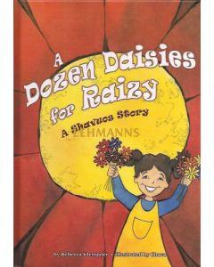 Dozen Daises for Raizy - A Shavous Story