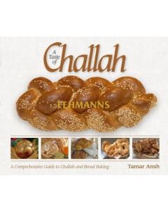 A Taste of Challah- A Guide to Challah & Bread Baking
