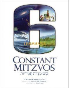 6 Constant Mitzvos