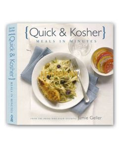 Quick and Kosher - Meals in Minutes