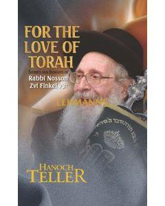 Feldheim: For the Love of Torah by Hanoch Teller
