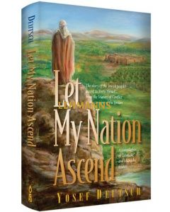 Let My Nation Ascend Story, Jewish People Ascend to Eretz Yisreal