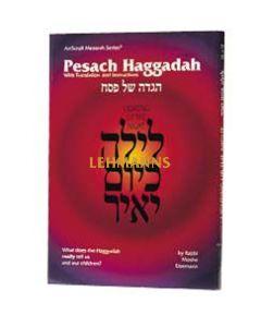 Artscroll: Haggadah: Lighting up the Night b y Rabbi Moshe Eisemann