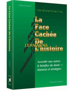 Artscroll: Face Cachee De L'Histoire by Yehudis Samet