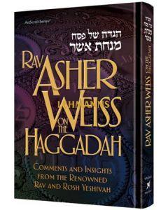 Artscroll: Rav Asher Weiss on the Haggadah by Rabbi Asher Weiss