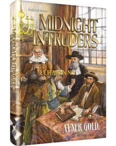 Artscroll: Midnight Intruders by Avner Gold