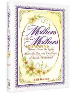 Artscroll: Mothers to Mothers by Julie Hauser