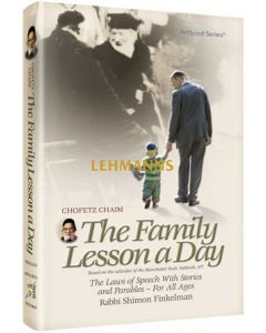 Artscroll: Chofetz Chaim: The Family Lesson A Day Pocket Size by