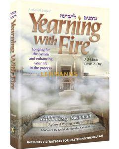 Artscroll: Yearning With Fire by Rabbi Heshy Kleinman