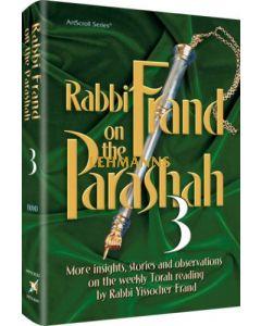 Rabbi Frand on the Parashah Volume 3