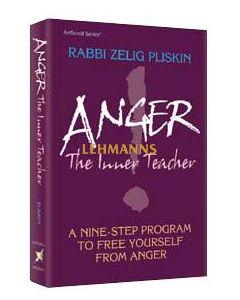 Artscroll: Anger: The Inner Teacher by Rabbi Zelig Pliskin