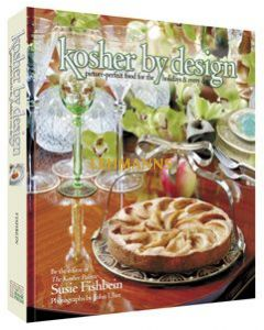 Kosher by Design Picture Perfect Food for Every Day & Holidays