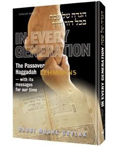 Artscroll: In Every Generation: The Passover Haggadah Hardback by Rabbi Moshe Grylak