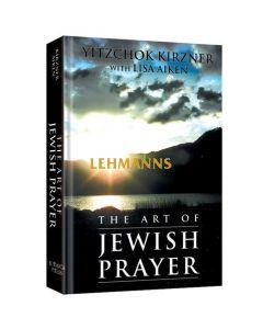 Art of Jewish Prayer (Hardcover)