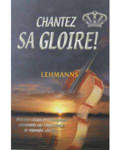 Chantez Sa Gloire!