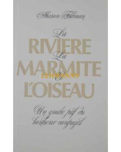Riviere, La Marmite et L'oiseau (Broche)