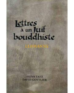 Lettres a un Juif Bouddhiste